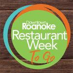 Roanoke Restaurant Week To-Go
