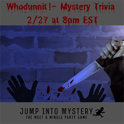 Whodunnit! – Mystery Themed Virtual Trivia